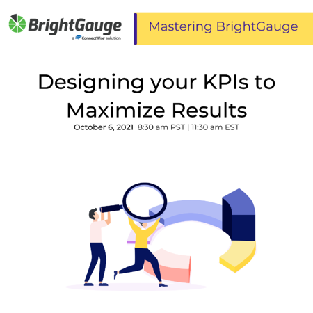 Designing your Key Performance Indicators to Maximize Results_Oct21
